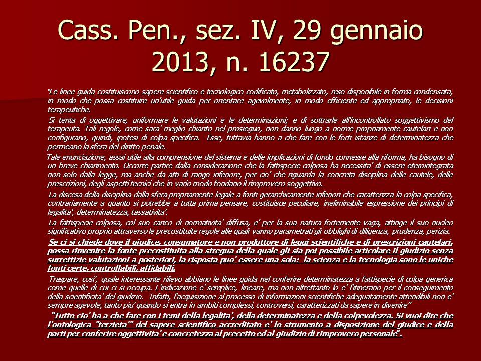 Cass. Pen., sez. IV, 29 gennaio 2013, n. 16237