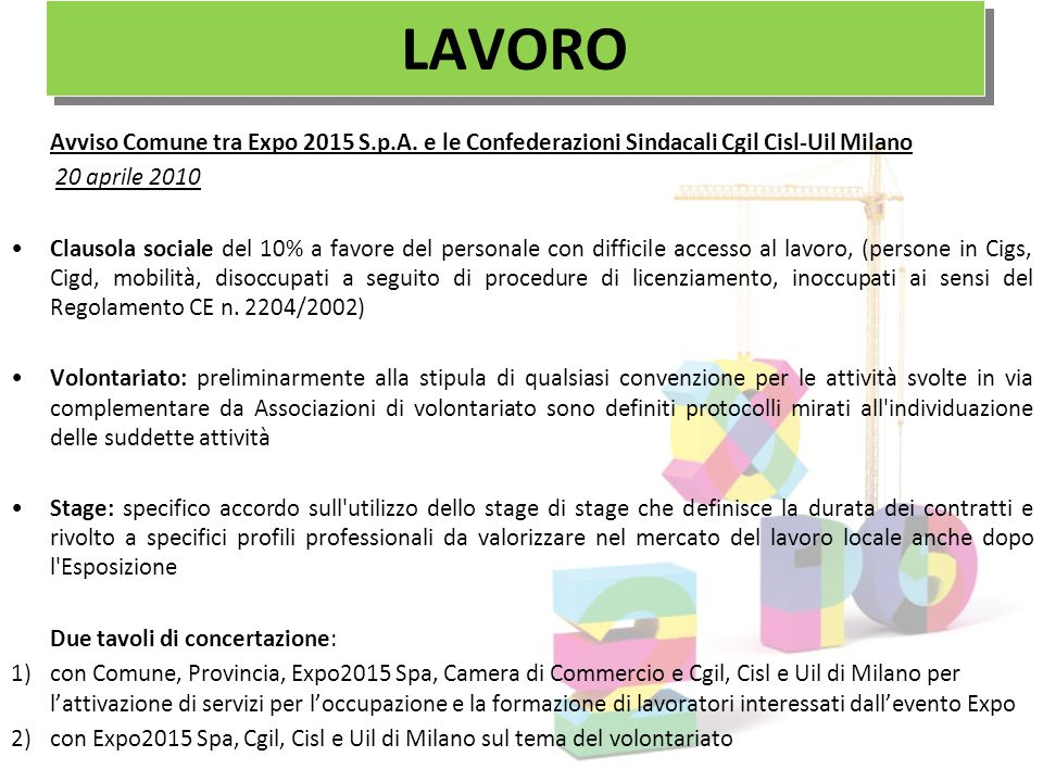 LAVORO Avviso Comune tra Expo 2015 S.p.A. e le Confederazioni Sindacali Cgil Cisl-Uil Milano. 20 aprile 2010.