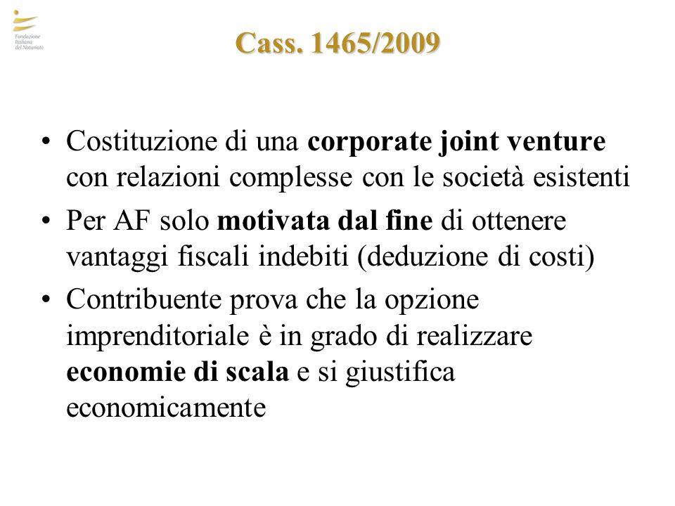 Cass. 1465/2009 Costituzione di una corporate joint venture con relazioni complesse con le società esistenti.