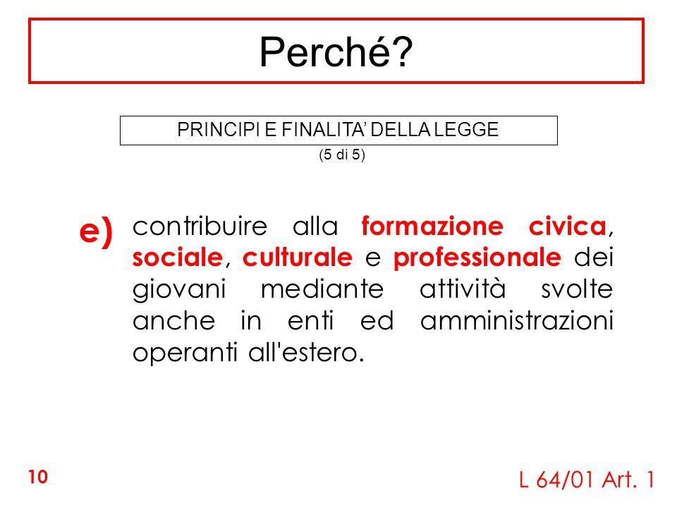 PRINCIPI E FINALITA' DELLA LEGGE