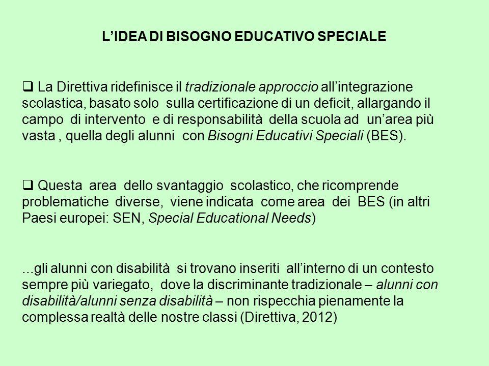 L'IDEA DI BISOGNO EDUCATIVO SPECIALE