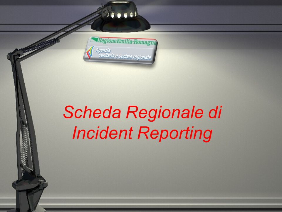 Scheda Regionale di Incident Reporting