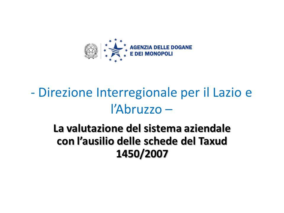 - Direzione Interregionale per il Lazio e l'Abruzzo –