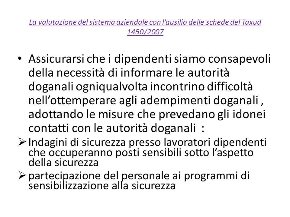 La valutazione del sistema aziendale con l'ausilio delle schede del Taxud 1450/2007