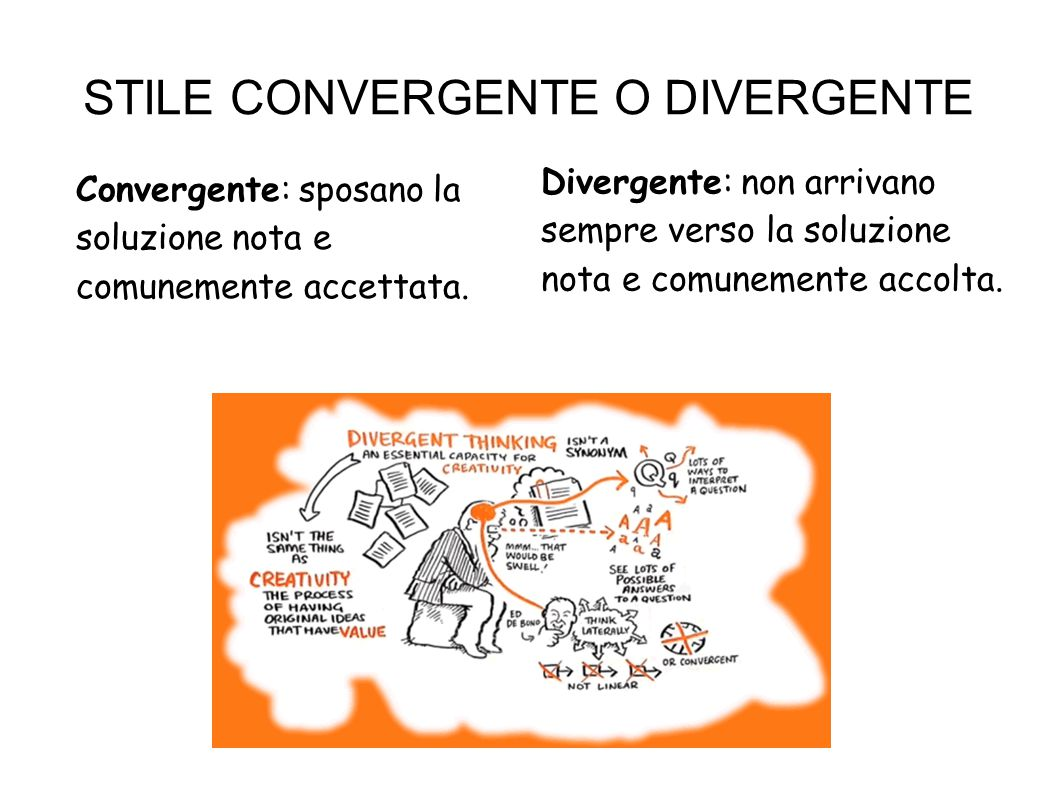 STILE CONVERGENTE O DIVERGENTE