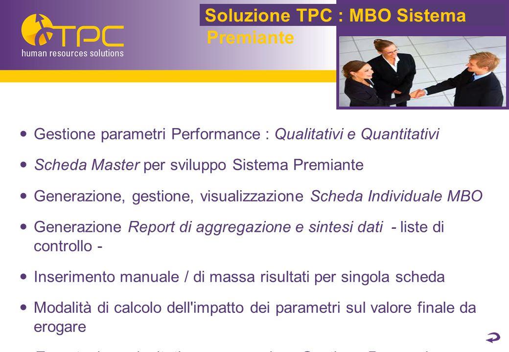 Soluzione TPC : MBO Sistema Premiante
