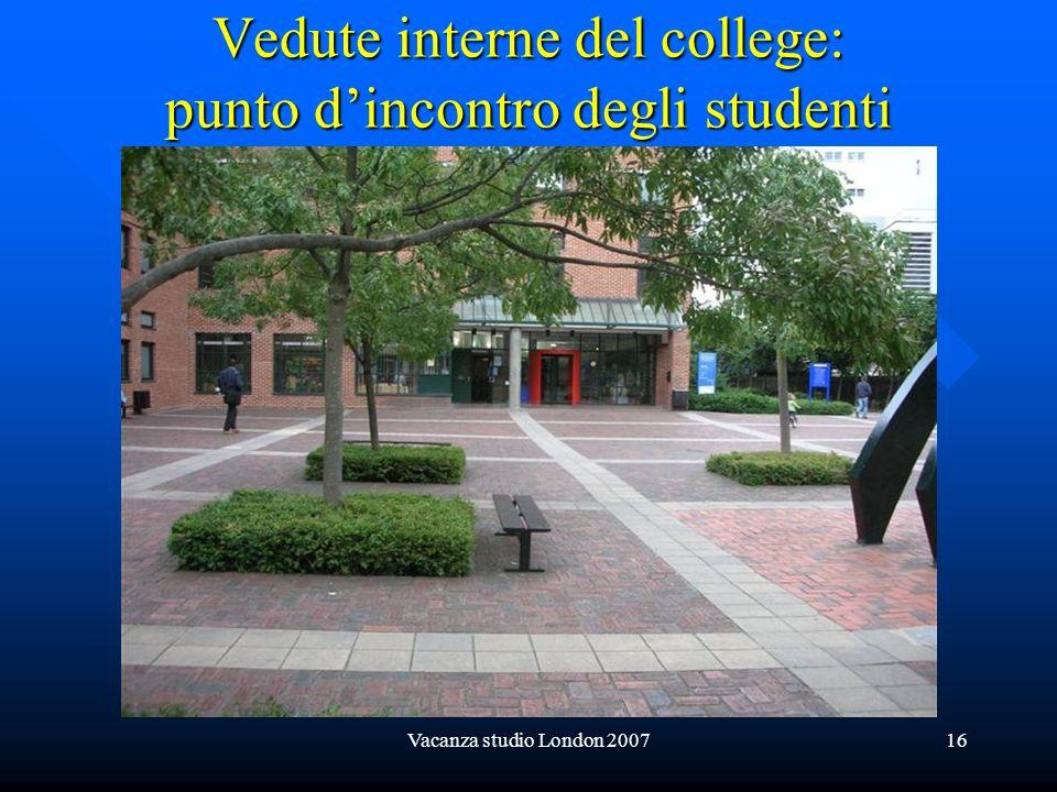 Vedute interne del college: punto d'incontro degli studenti