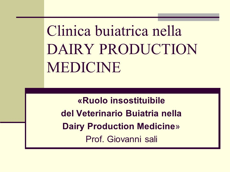 Clinica buiatrica nella DAIRY PRODUCTION MEDICINE