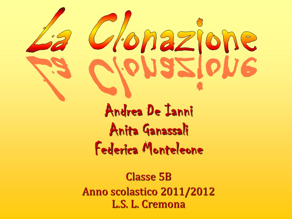 Andrea De Ianni Anita Ganassali Federica Monteleone