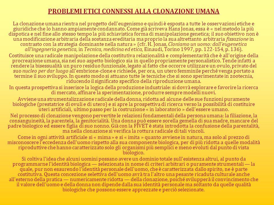 PROBLEMI ETICI CONNESSI ALLA CLONAZIONE UMANA