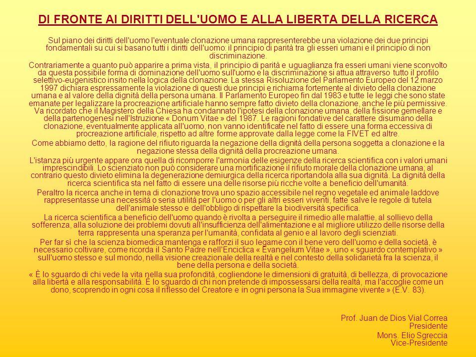 DI FRONTE AI DIRITTI DELL UOMO E ALLA LIBERTA DELLA RICERCA