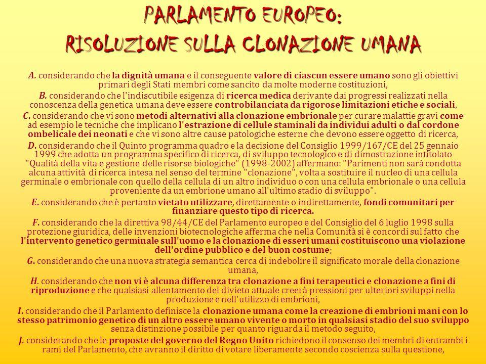 PARLAMENTO EUROPEO: RISOLUZIONE SULLA CLONAZIONE UMANA