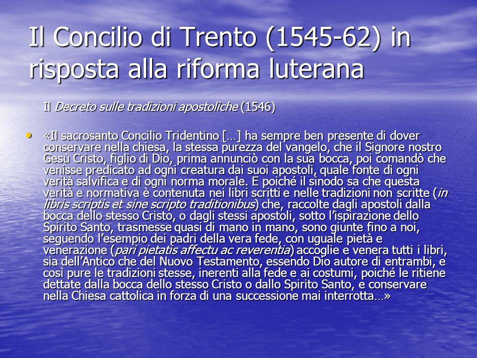 Il Concilio di Trento (1545-62) in risposta alla riforma luterana