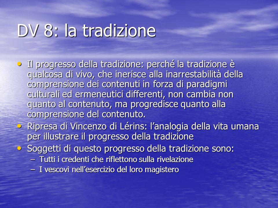 DV 8: la tradizione