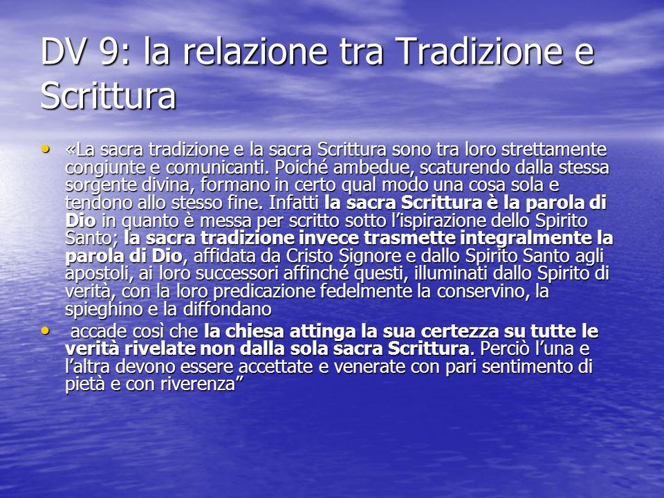 DV 9: la relazione tra Tradizione e Scrittura