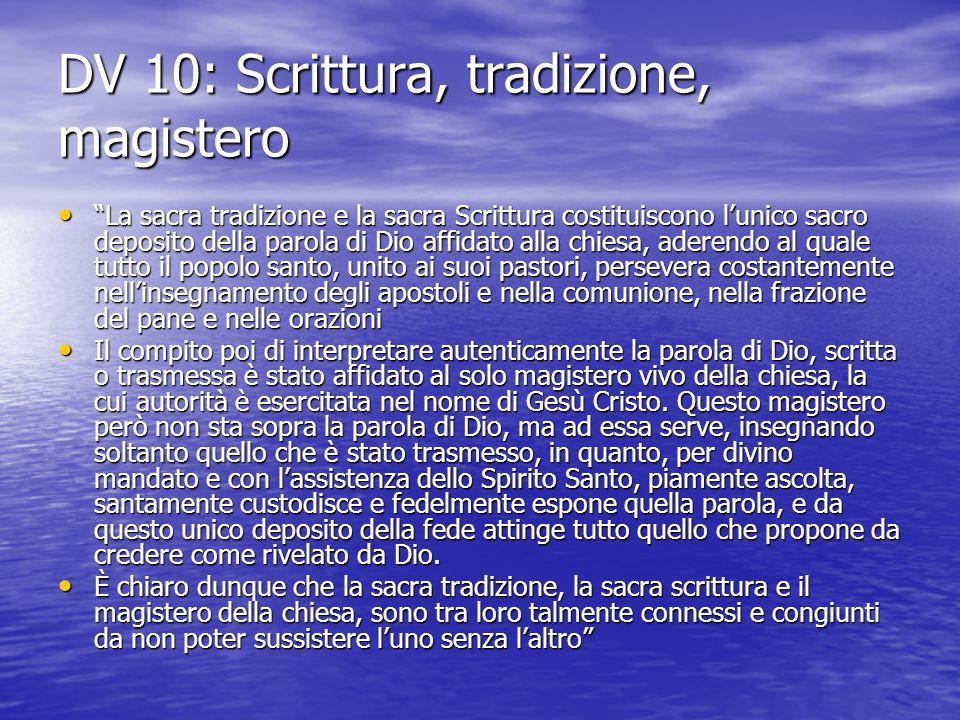 DV 10: Scrittura, tradizione, magistero