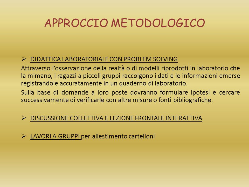 APPROCCIO METODOLOGICO