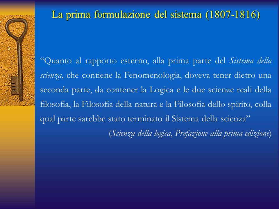 La prima formulazione del sistema (1807-1816)