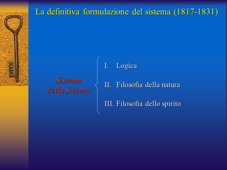 La definitiva formulazione del sistema (1817-1831)