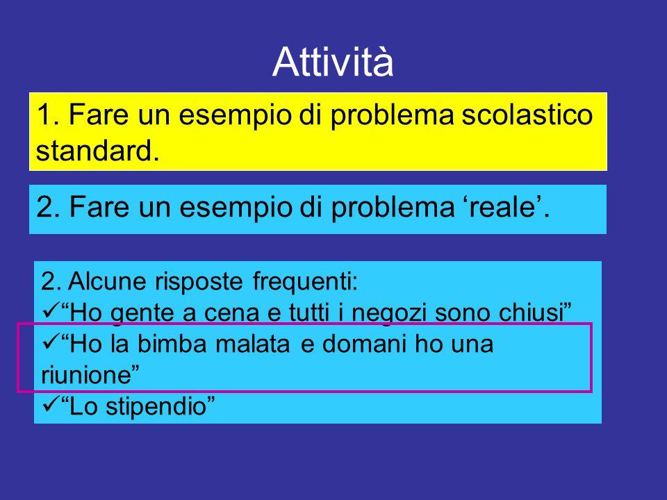 Attività 1. Fare un esempio di problema scolastico standard.
