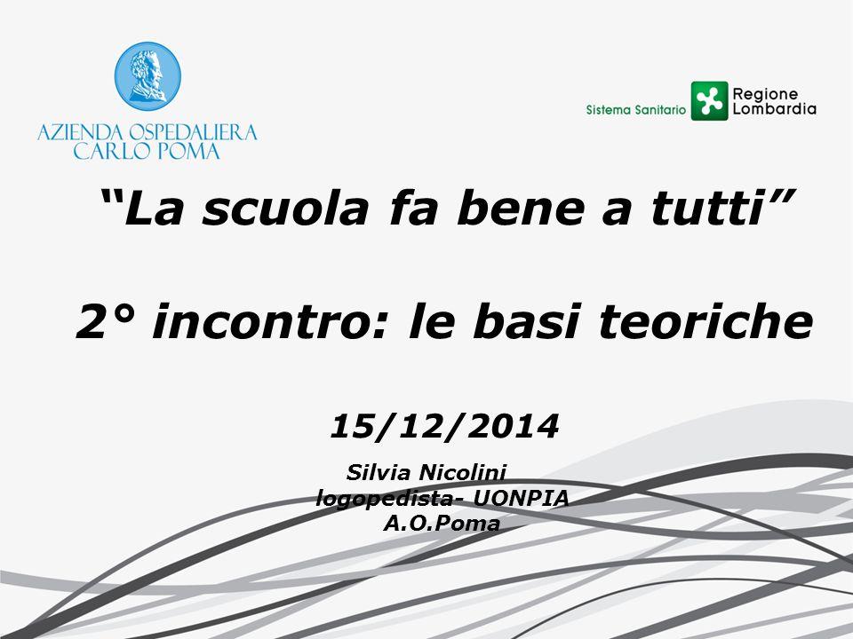 La scuola fa bene a tutti 2° incontro: le basi teoriche 15/12/2014