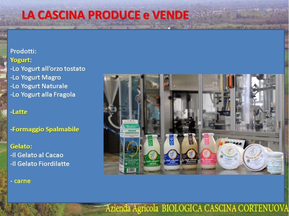 LA CASCINA PRODUCE e VENDE