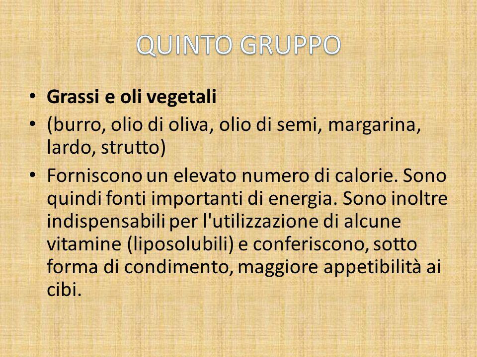 QUINTO GRUPPO Grassi e oli vegetali