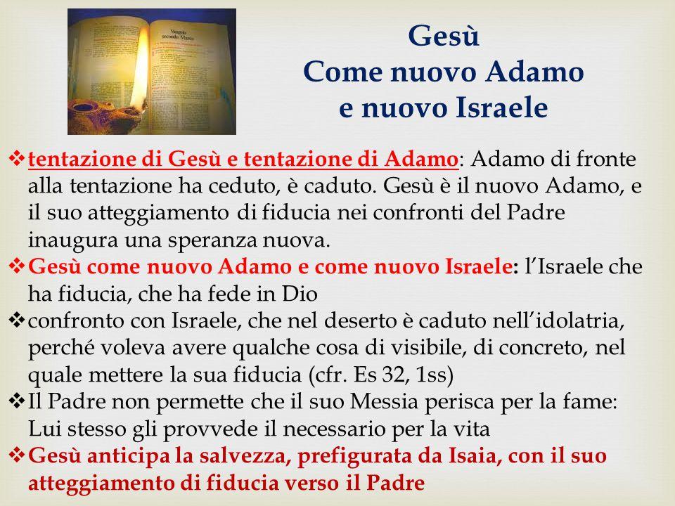 Gesù Come nuovo Adamo e nuovo Israele