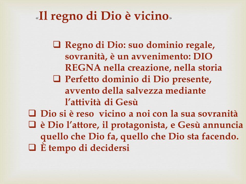 «Il regno di Dio è vicino»