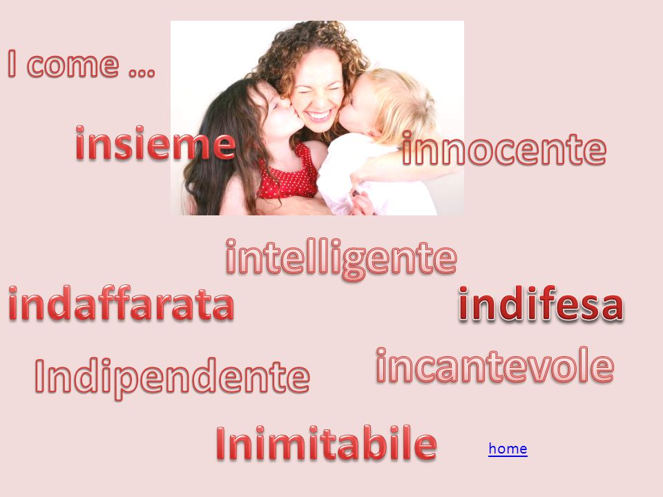 insieme innocente intelligente indaffarata indifesa incantevole