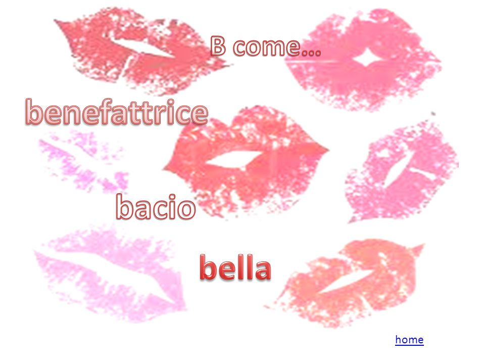benefattrice bacio bella
