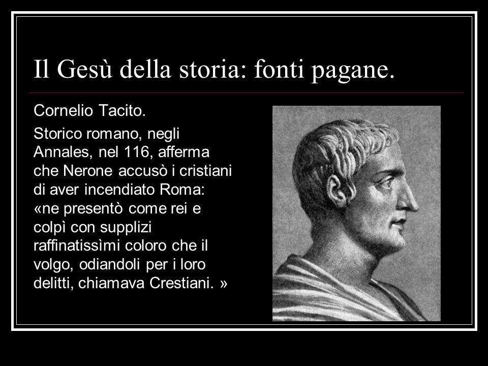 Il Gesù della storia: fonti pagane.