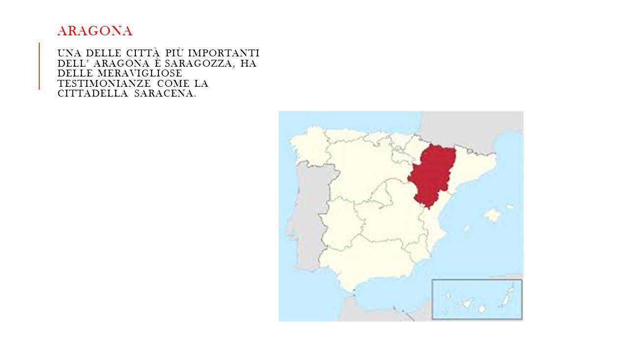 Aragona una delle città più importanti dell' Aragona è Saragozza, ha delle meravigliose testimonianze come la cittadella saracena.