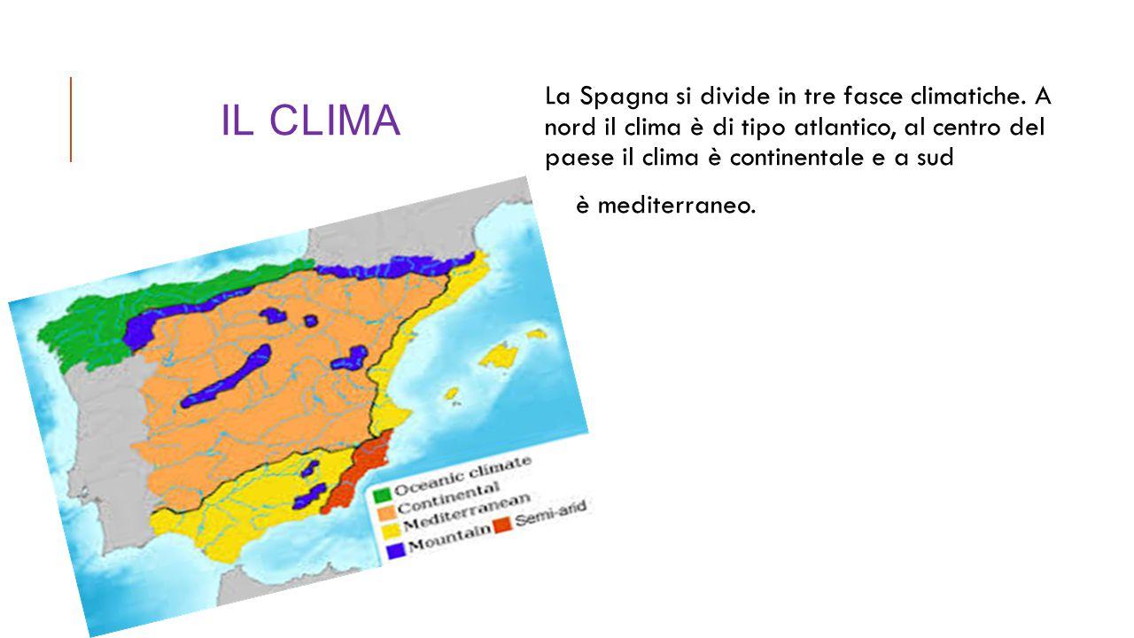 Il Clima La Spagna si divide in tre fasce climatiche. A nord il clima è di tipo atlantico, al centro del paese il clima è continentale e a sud.