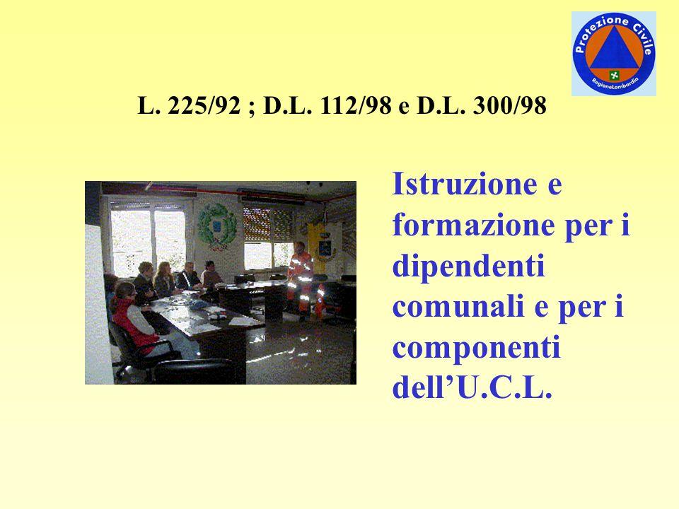 L. 225/92 ; D.L. 112/98 e D.L.