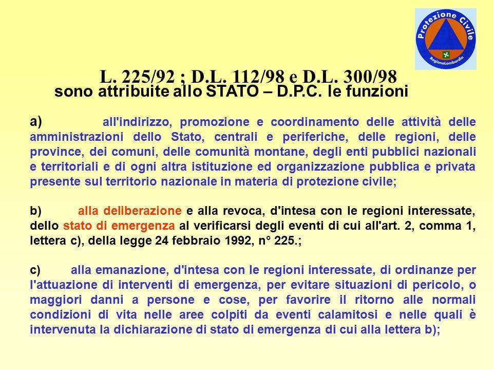 L. 225/92 ; D.L. 112/98 e D.L. 300/98