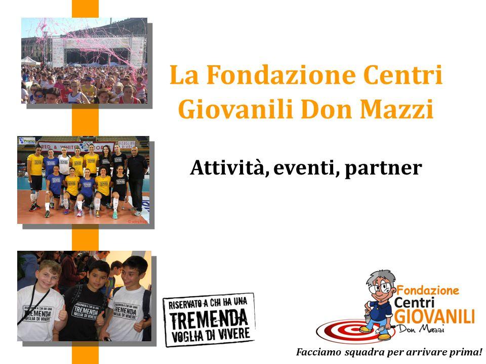 La Fondazione Centri Giovanili Don Mazzi