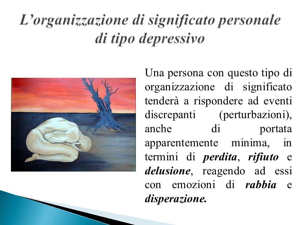 L'organizzazione di significato personale di tipo depressivo