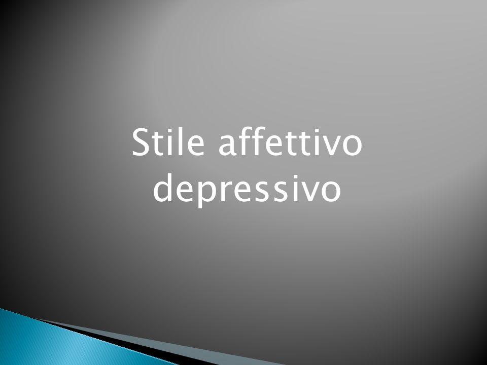 Stile affettivo depressivo