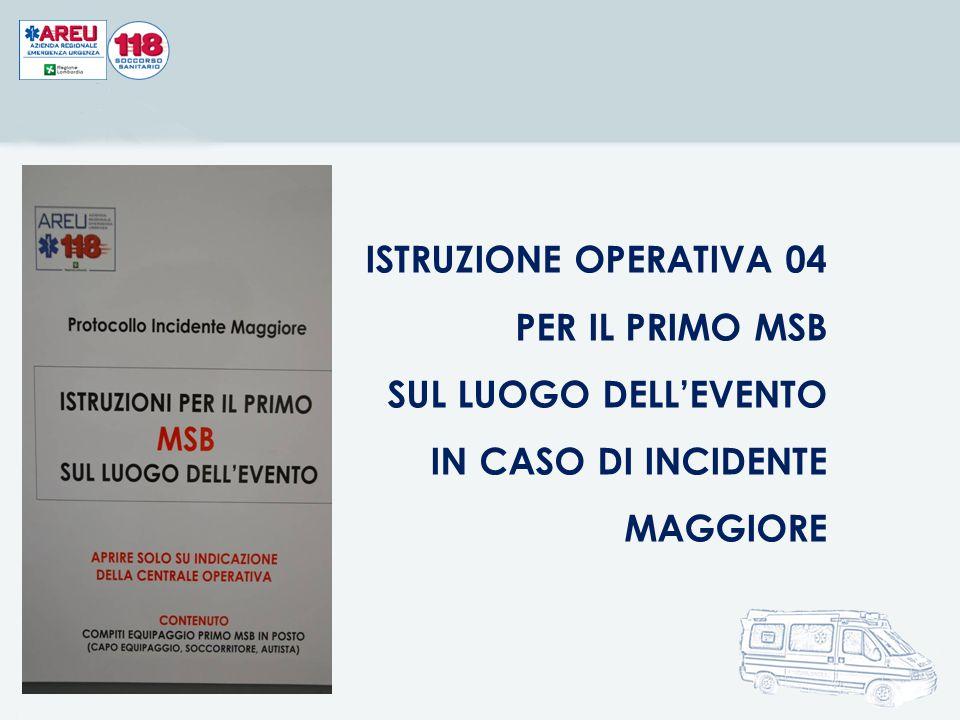 ISTRUZIONE OPERATIVA 04 PER IL PRIMO MSB