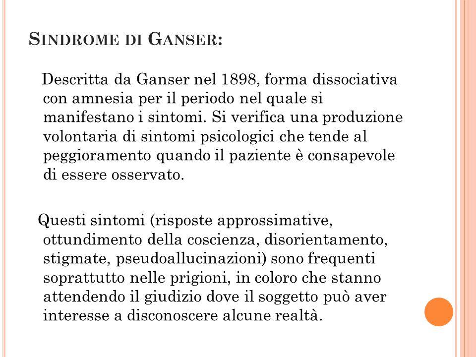 Sindrome di Ganser: