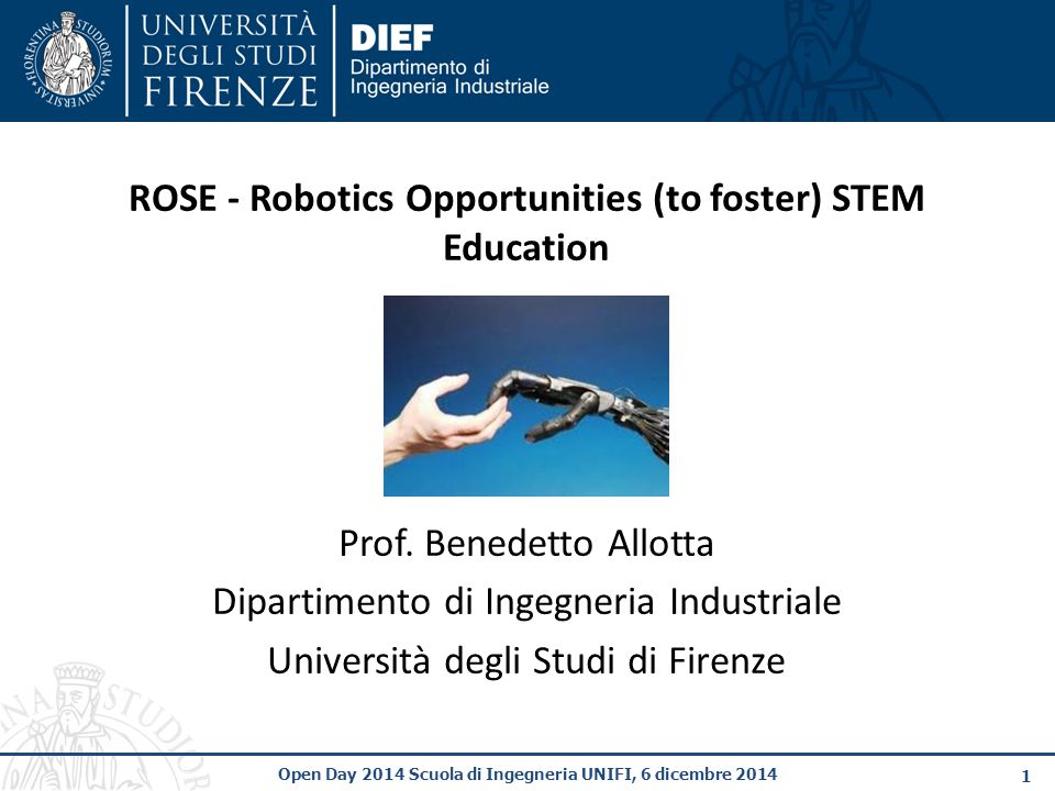 ROSE - Robotics Opportunities (to foster) STEM Education