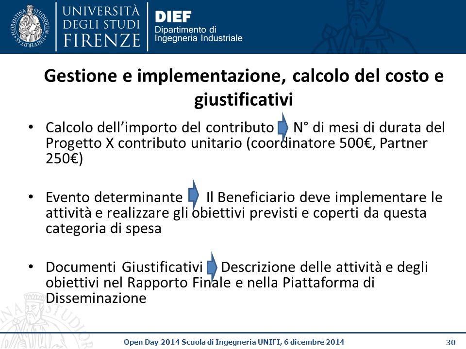 Gestione e implementazione, calcolo del costo e giustificativi