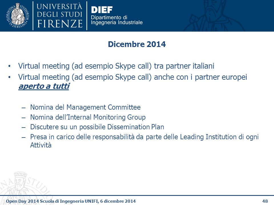 Virtual meeting (ad esempio Skype call) tra partner italiani
