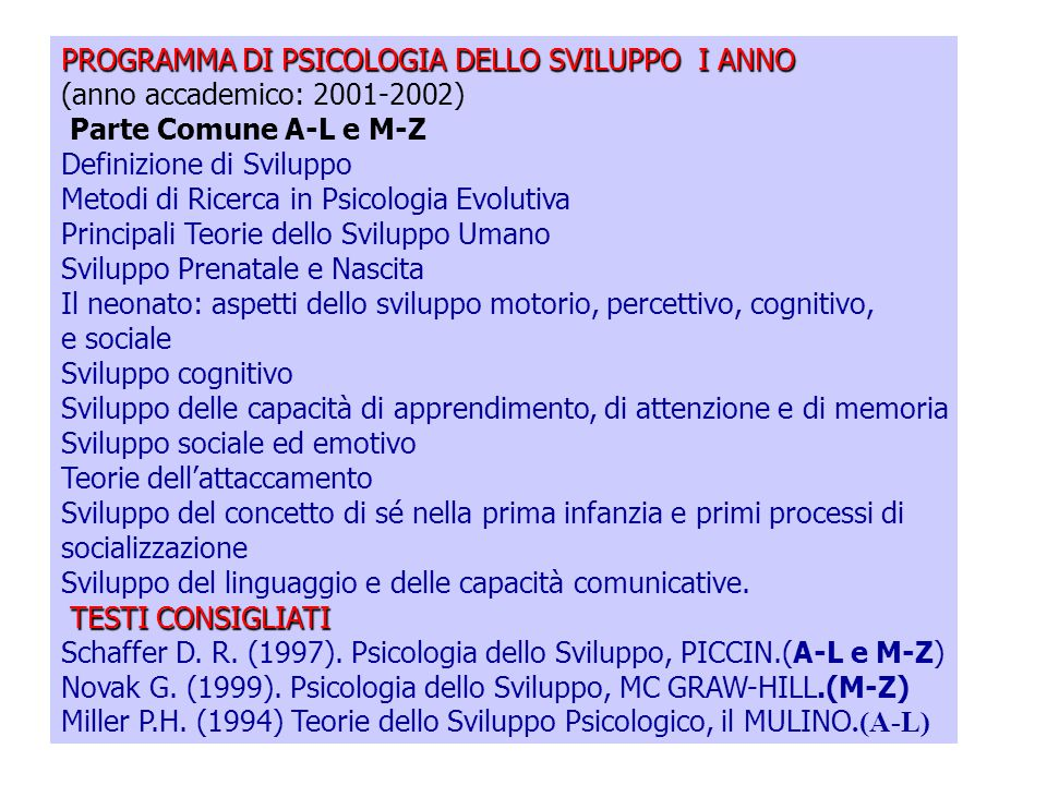 PROGRAMMA DI PSICOLOGIA DELLO SVILUPPO I ANNO
