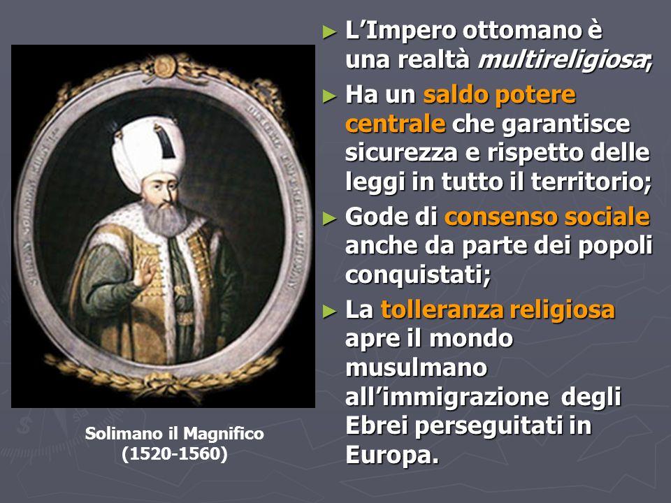 L'Impero ottomano è una realtà multireligiosa;