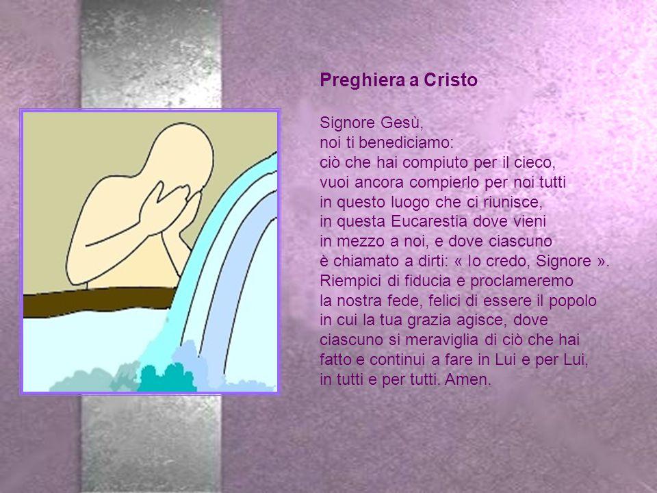 Preghiera a Cristo Signore Gesù, noi ti benediciamo: