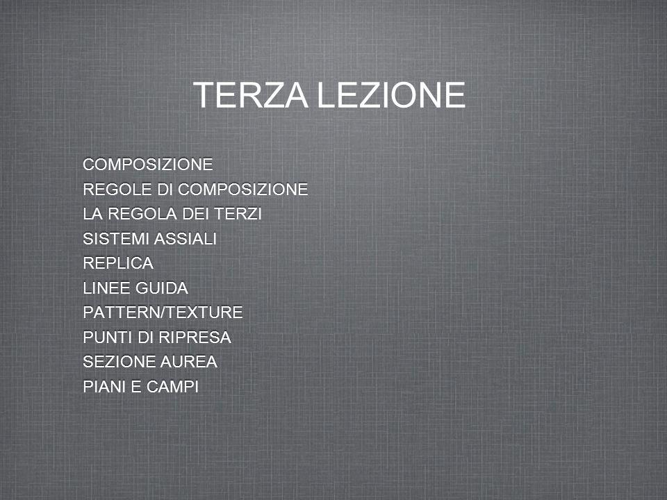 TERZA LEZIONE COMPOSIZIONE REGOLE DI COMPOSIZIONE LA REGOLA DEI TERZI