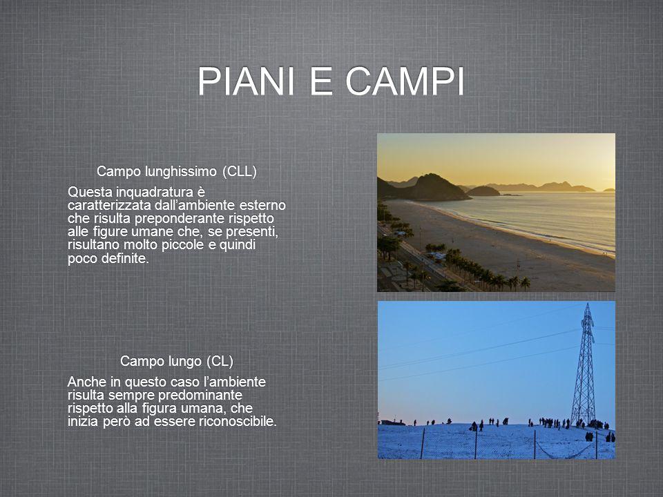 Campo lunghissimo (CLL)