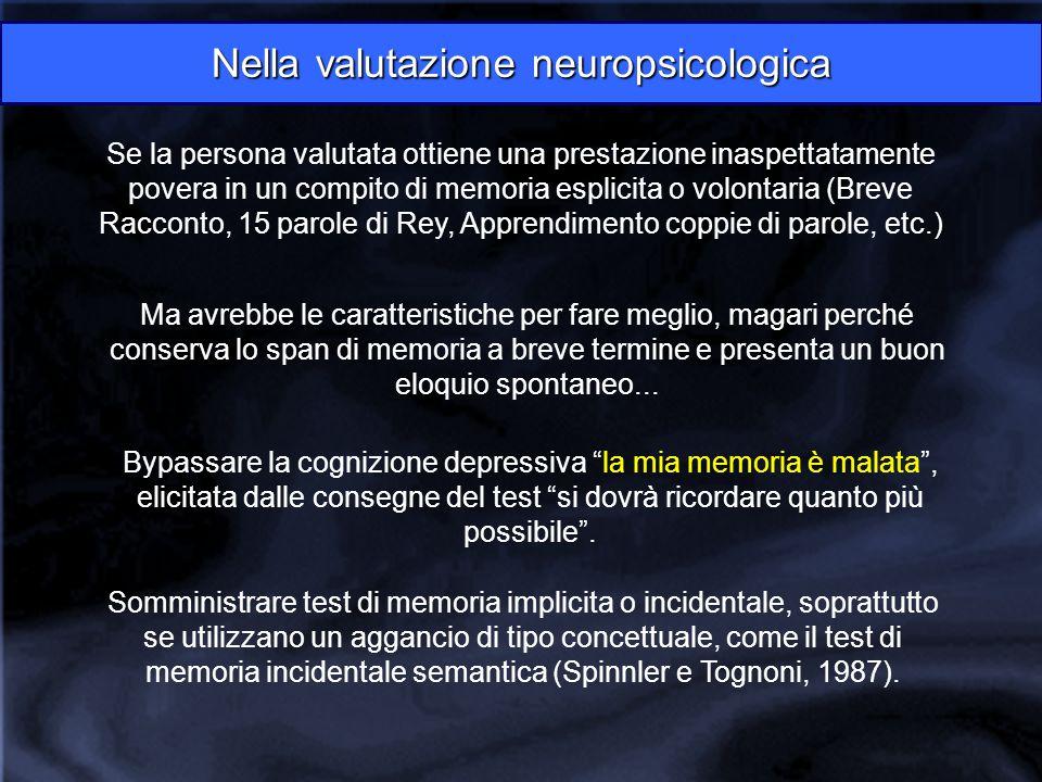 Nella valutazione neuropsicologica